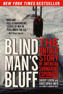 Blind Man's Bluff: The Untold Story of American Submarine Espionage Cover Image