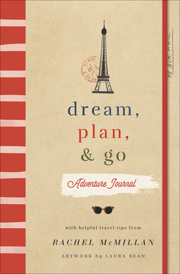 Dream, Plan, and Go Adventure Journal Cover Image