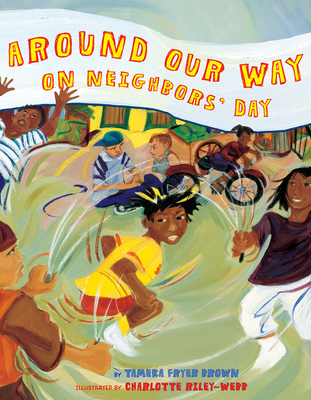 Around Our Way on Neighbors' Day Cover Image
