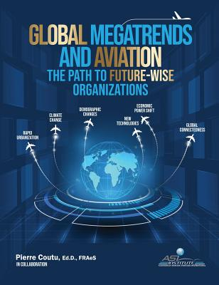 Global Megatrends and Aviation: The Path to Future-Wise Organizations Cover Image