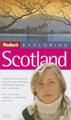 Fodor's Exploring Scotland, 7th Edition Cover Image
