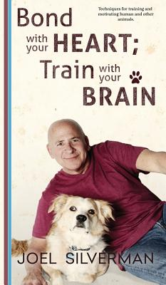 Bond With Your Heart; Train With Your Brain Cover Image