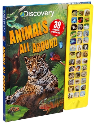 Discovery: Animals All Around (39-Button Sound Books) Cover Image