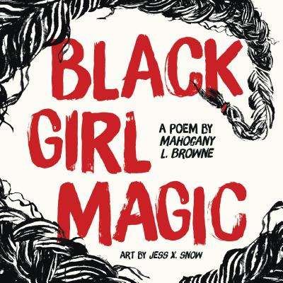 Black Girl Magic: A Poem Cover Image