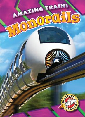 Monorails (Amazing Trains) Cover Image