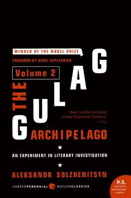 The Gulag Archipelago Volume 2: An Experiment in Literary Investigation Cover Image