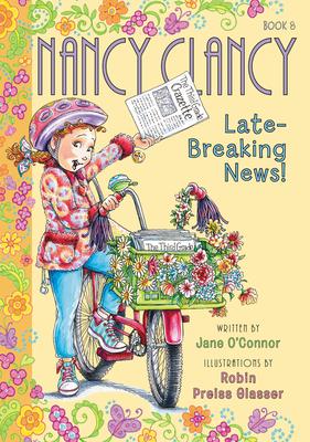 Fancy Nancy: Nancy Clancy, Late-Breaking News! Cover Image