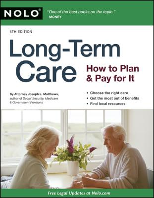 Long-Term Care: How to Plan and Pay for It Cover Image