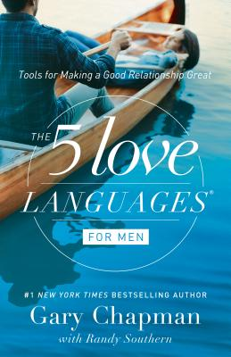 The 5 Love Languages for Men: Tools for Making a Good Relationship Great Cover Image