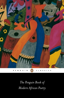 The Penguin Book of Modern African Poetry: Fourth Edition Cover Image