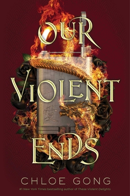 Our Violent Ends (These Violent Delights) Cover Image