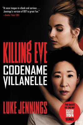 Killing Eve: Codename Villanelle Cover Image