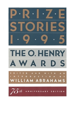 Prize Stories 1995: The O. Henry Awards Cover Image