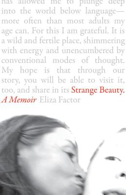 Strange Beauty: A Portrait of My Son Cover Image
