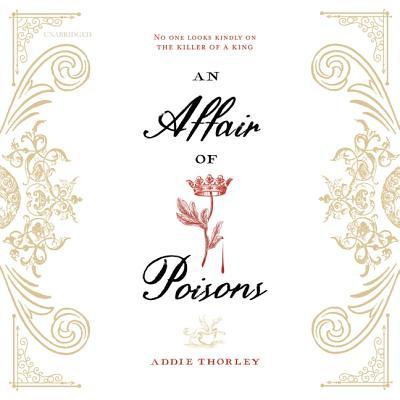 An Affair of Poisons Lib/E Cover Image