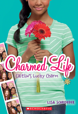 Charmed Life #1: Caitlin's Lucky Charm Cover Image