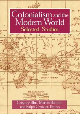 Colonialism and the Modern World (Sources and Studies in World History) Cover Image