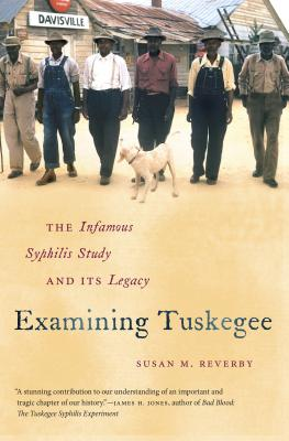 Examining Tuskegee: The Infamous Syphilis Study and Its Legacy Cover Image
