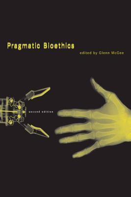 Pragmatic Bioethics (Basic Bioethics) Cover Image
