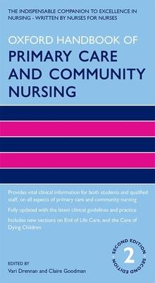 Oxford Handbook of Primary Care and Community Nursing (Oxford Handbooks in Nursing) Cover Image
