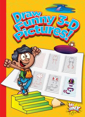 Draw Funny 3-D Pictures! (Silly Sketcher) Cover Image