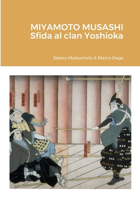 Miyamoto Musashi: sfida al clan Yoshioka Cover Image