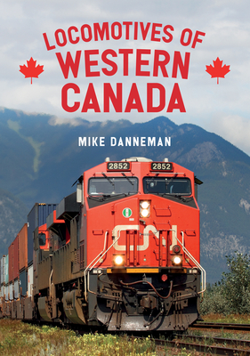 Locomotives of Western Canada Cover Image