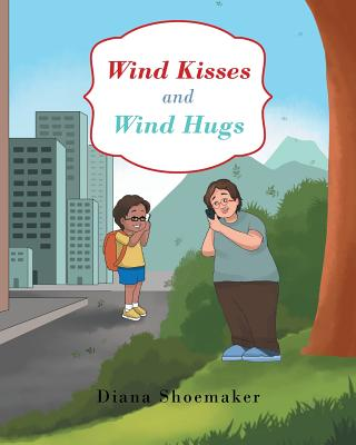 Wind Kisses and Wind Hugs Cover Image
