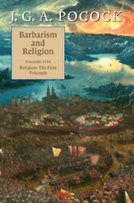 Barbarism and Religion: Volume 5, Religion: The First Triumph Cover Image