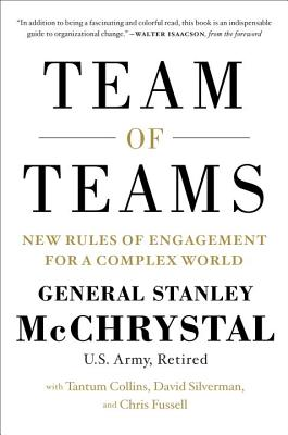 Team of Teams: New Rules of Engagement for a Complex World Cover Image