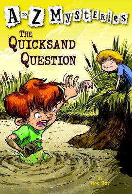 A to Z Mysteries: The Quicksand Question Cover Image