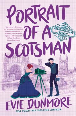 Portrait of a Scotsman (A League of Extraordinary Women #3) Cover Image