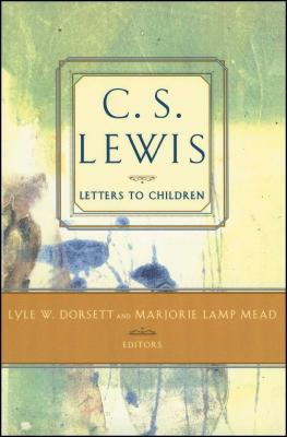 C. S. Lewis' Letters to Children Cover Image