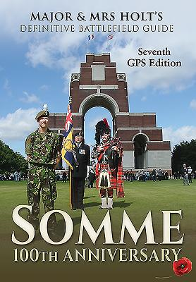 Somme: Battlefield Guide: 100th Anniversary (Major and Mrs Holt's Battlefield Guides) Cover Image