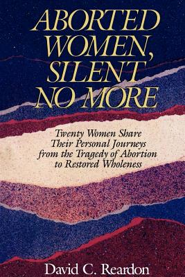 Aborted Women, Silent No More Cover Image