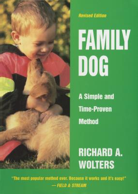 Family Dog: A Simple and Time-Proven Method, Revised Edition Cover Image