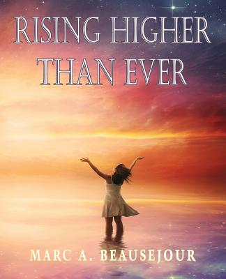 Rising Higher Than Ever Cover Image