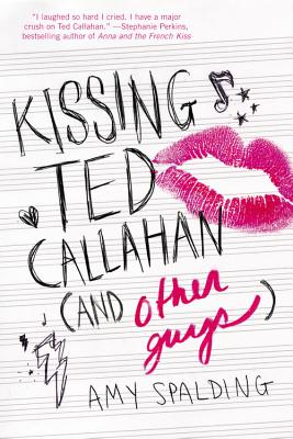 Kissing Ted Callahan (and Other Guys) Cover Image