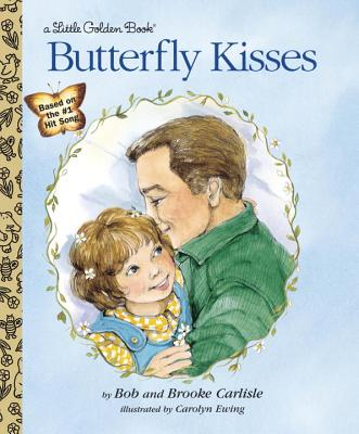Butterfly Kisses (Little Golden Book) Cover Image