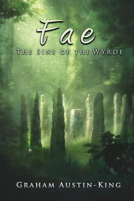 Fae - The Sins of the Wyrde: Book three of the Riven Wyrde Saga Cover Image