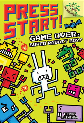 Game Over, Super Rabbit Boy!: A Branches Book (Press Start! #1) (Library Edition) Cover Image