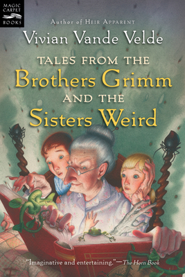 Tales from the Brothers Grimm and the Sisters Weird Cover Image