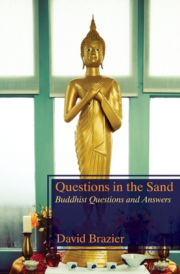 Questions in the Sand: Buddhist Questions and Answers Cover Image