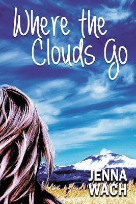Where the Clouds Go Cover Image