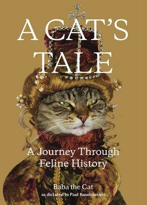 A Cat's Tale: A Journey Through Feline History Cover Image