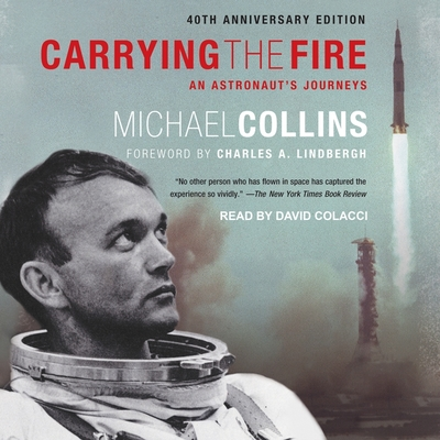 Carrying the Fire: An Astronaut's Journeys Cover Image