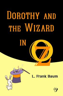 Dorothy and the Wizard in Oz (Oz Books #4) Cover Image