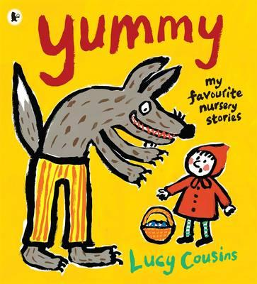 Yummy: My Favourite Nursery Stories Cover Image