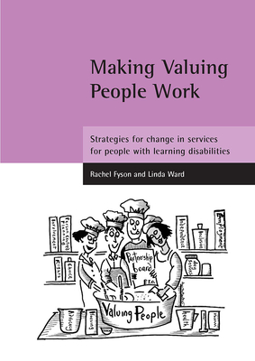 Making Valuing People Work: Strategies for change in services for people with learning disabilities Cover Image