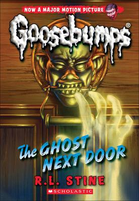 Ghost Next Door (Classic Goosebumps #29) Cover Image